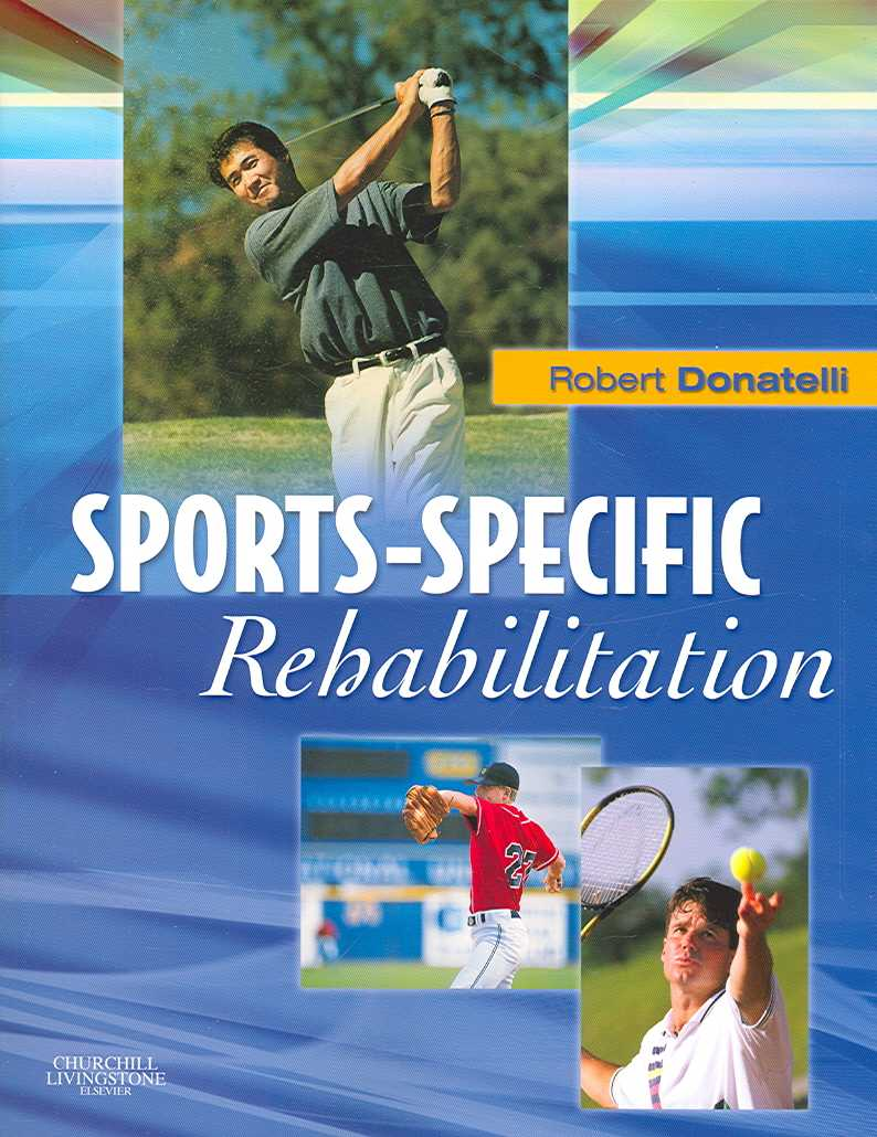 Sports-Specific Rehabilitation By Donatelli, Robert, Ph.D. (EDT)